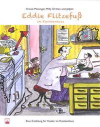 Eddie Flitzefuß im Krankenhaus