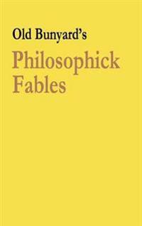 Philosophick Fables
