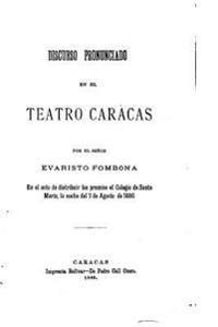 Discurso Pronunciado En El Teatro Caracas, Ensayo Psicologico