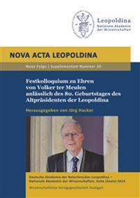 Festkolloquium zu Ehren von Volker ter Meulen anlässlich des 80. Geburtstages des Altpräsidenten der Leopoldina