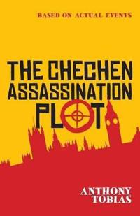 The Chechen Assassination Plot