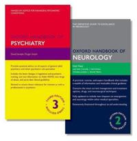Oxford Handbook of Psychiatry + Oxford Handbook of Neurology