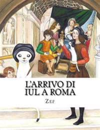 L'Arrivo Di Iul a Roma: Iul, Il Piccolo Pittore