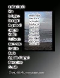 Motivazionale Idee in Inglese Immagini Da Parte Di Spiaggia Malibu California Usare Come Taccuino Diario Biglietto D'Auguri Decorazione Ricordo