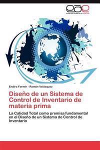 Diseno de Un Sistema de Control de Inventario de Materia Prima