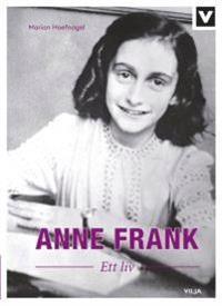 Anne Frank - Ett liv (Bok + Ljudbok)