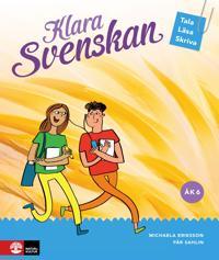 Klara svenskan Åk 6 Elevbok Tala, läsa, skriva