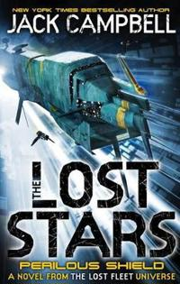 Lost stars - perilous shield (book 2) - a novel from the lost fleet univers