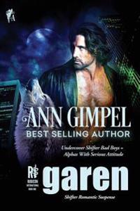 Garen: Shifter Romantic Suspense