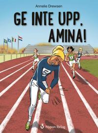 Ge inte upp, Amina!