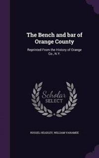 The Bench and Bar of Orange County