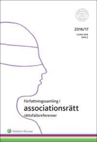 Författningssamling i associationsrätt : 2016/17