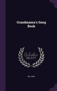 Grandmama's Song Book