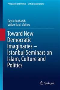 Toward New Democratic Imaginaries