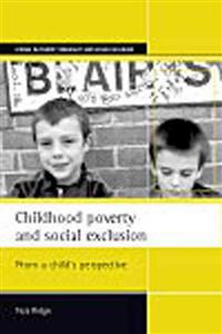 Childhood poverty and social exclusion