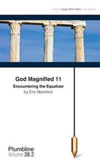 God Magnified 11