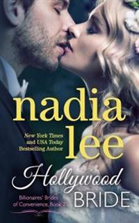 A Hollywood Bride (Billionaires' Brides of Convenience Book 2)