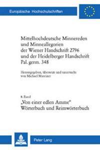Mittelhochdeutsche Minnereden Und Minneallegorien Der Wiener Handschrift 2796 Und Der Heidelberger Handschrift Pal. Germ. 348: 8. Band: Von Einer Edle