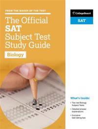 The Official SAT Subject Test in Biology Sudy Guide