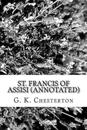 St. Francis of Assisi (Annotated)