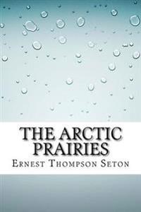 The Arctic Prairies