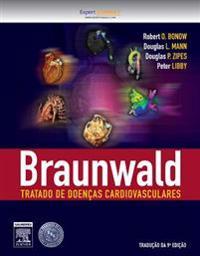Braunwald Tratado de Doencas Cardiovasculares