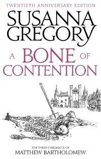Bone of contention - the third matthew bartholomew chronicle