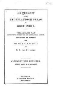 de Opkomst Van Het Nederlandsch Gezag in Oost-Indie