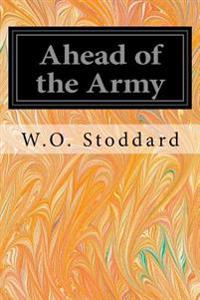 Ahead of the Army