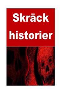 Skrack Historier: 50 Horror Stories (Swedish Edition)