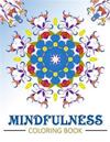 Mindfulness Coloring Book: Anti Stress Coloring Book for Adults (Meditation for Beginners)