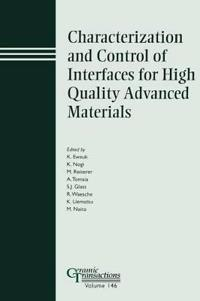 Characterization & Control Of Interfaces For High Quality Advanced Materials