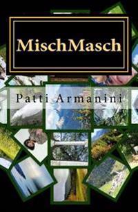 Mischmasch: Emotionen & Gschichtn
