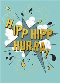 Hipp hipp hurra : Dubbla kort med kuvert 6-pack