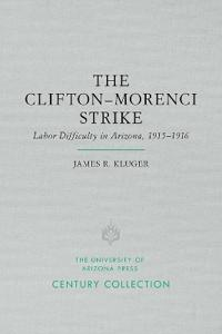 The Clifton-Morenci Strike