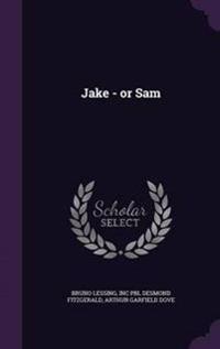 Jake - Or Sam