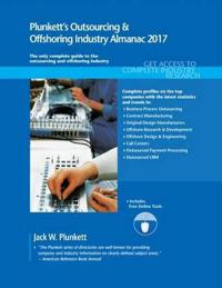 Plunkett's Outsourcing & Offshoring Industry Almanac 2017