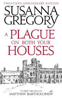 Plague on both your houses - the first chronicle of matthew bartholomew