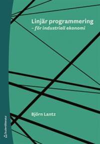 Linjär programmering - för industriell ekonomi