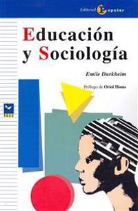 Educacion y sociologia / Education and Sociology