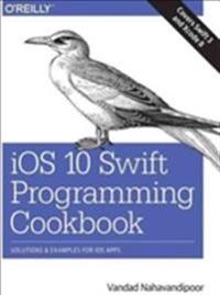 iOS 10 Swift Programming Cookbook