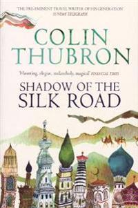 Shadow of the Silk Road