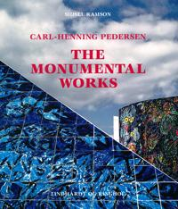 Carl-Henning Pedersen - the monumental works