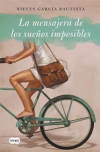 La Mensajera de Los Sueños Imposibles / The Messenger of Impossible Dreams