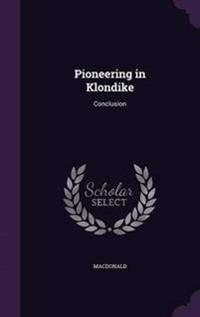 Pioneering in Klondike