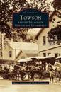 Towson and the Villages of Ruxton and Lutherville