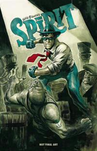 Will Eisner's the Spirit 1