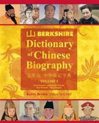 Berkshire Dictionary of Chinese Biography Volume 2 (B&w PB)