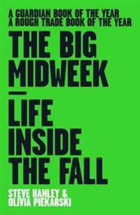 Big midweek - life inside the fall