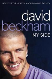 David beckham: my side